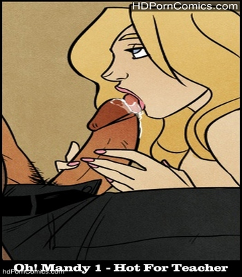 Porn Comics - Oh! Mandy 1- Hot For Teacher Sex Comic