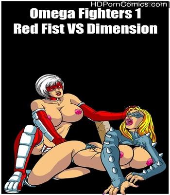 Porn Comics - Omega Fighters 1 – Red Fist VS Dimension Sex Comic