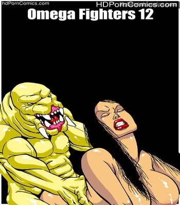Porn Comics - Omega Fighters 12 Sex Comic
