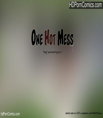 Porn Comics - One Hot Mess Sex Comic