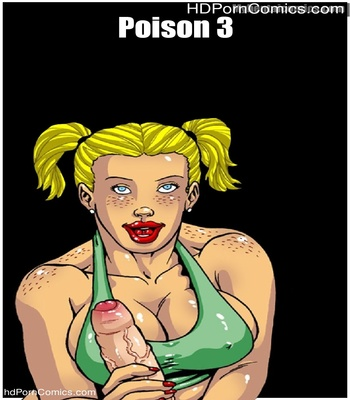 Porn Comics - Poison 3 Sex Comic