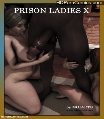 Porn Comics - Prison Ladies 10 Sex Comic