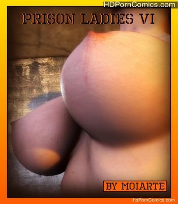 Porn Comics - Prison Ladies 6 Sex Comic