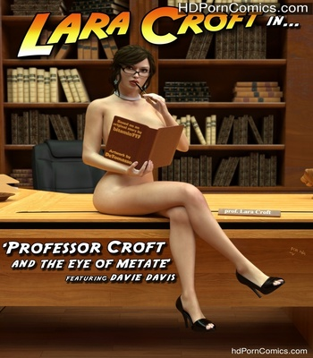 Porn Comics - Professor Croft And The Eye Of Metate Sex Comic