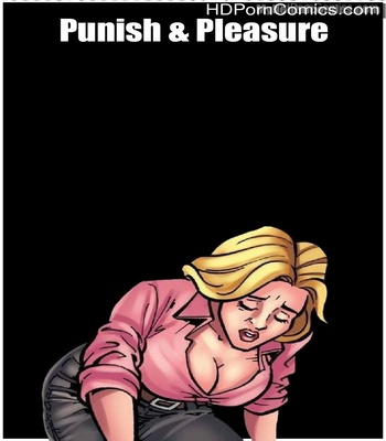 Porn Comics - Punish & Pleasure Sex Comic