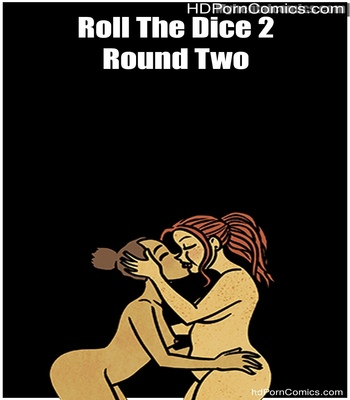 Porn Comics - Roll The Dice 2 – Round Two