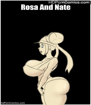 Porn Comics - Rosa And Nate Sex Comic