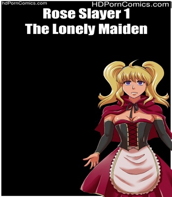 Porn Comics - Rose Slayer 1 – The Lonely Maiden Sex Comic