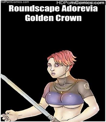 Porn Comics - Roundscape Adorevia – Golden Crown Sex Comic