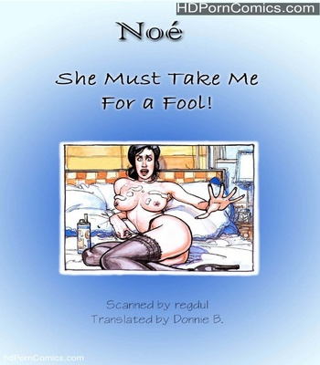 Porn Comics - She Must Take Me For A Fool Sex Comic