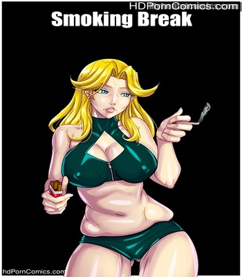 Porn Comics - Smoking Break