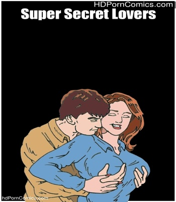 Porn Comics - Super Secret Lovers Sex Comic