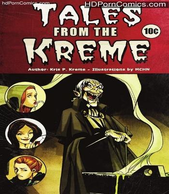 Porn Comics - Tales From The Kreme Sex Comic
