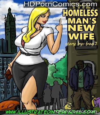 Porn Comics - The Homeless Man's New Wife free Cartoon Porn Comic