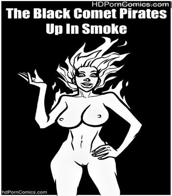 Porn Comics - The Black Comet Pirates – Up In Smoke Sex Comic