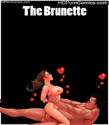 Porn Comics - The Brunette Sex Comic