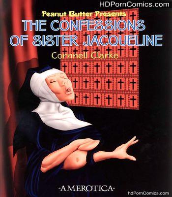 Porn Comics - The Confessisons Of Sister Jacqueline Sex Comic