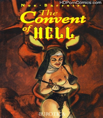The Convent Of Hell 1 free sex comic