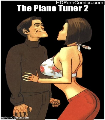 Porn Comics - The Piano Tuner 2 Sex Comic