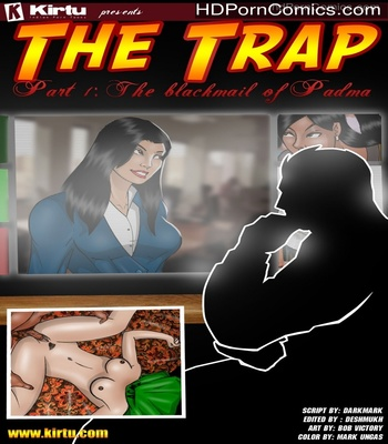 Porn Comics - The Trap 1 – The Blackmail Of Padma Sex Comic