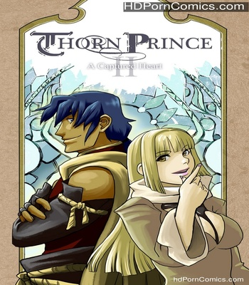 Porn Comics - Thorn Prince 2 – A Captured Heart Sex Comic