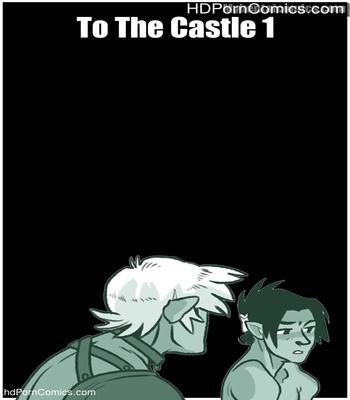 Porn Comics - To The Castle 1 Sex Comic