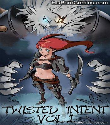 Porn Comics - Twisted Intent 1 Sex Comic