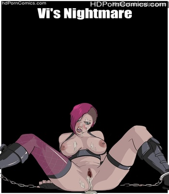 Porn Comics - Vi's Nightmare Sex Comic