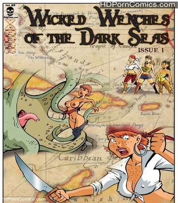 Porn Comics - Wicked Wenches Of The Dark Seas 1 Sex Comic