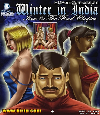 Porn Comics - Winter In India 6 Sex Comic