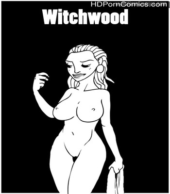 Porn Comics - Witchwood Sex Comic