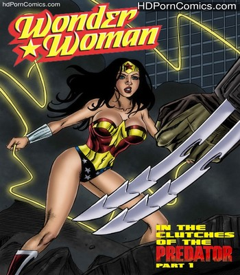 Porn Comics - Wonder Woman – In The Clutches Of The Predator 1 Sex Comic