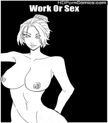Porn Comics - Work Or Sex Sex Comic