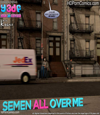 Y3DF -Semen All Over Me1 free sex comic