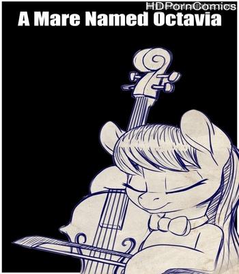 A Mare Named Octavia comic porn