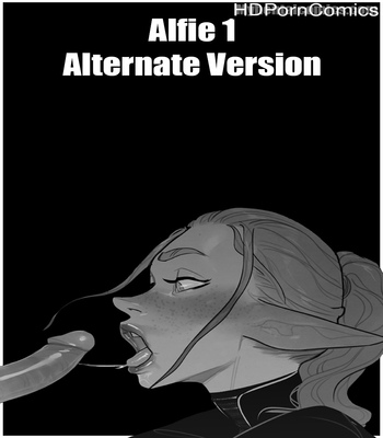 Porn Comics - Alfie 1 – Alternate Version