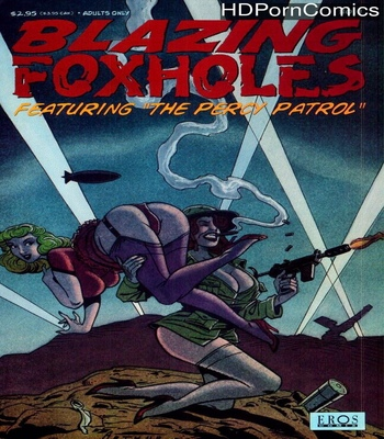 Porn Comics - Blazing Foxholes 1