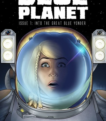 Porn Comics - Blue Planet 1 – Into The Great Blue Yonder