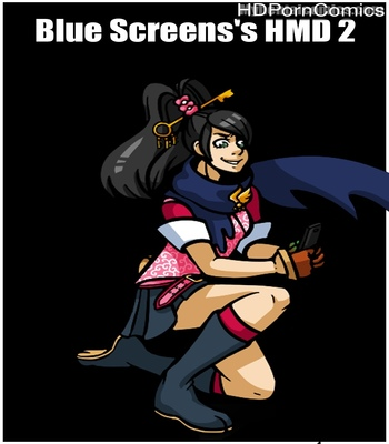Porn Comics - Blue Screens's HMD 2
