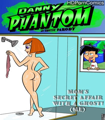 Porn Comics - Danny Phantom – An Erotic Parody