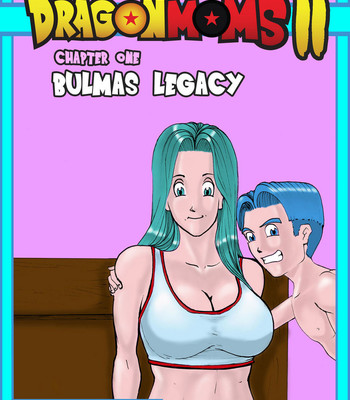 Porn Comics - Dragon Moms 2 – Part 1 – Bulma's Legacy
