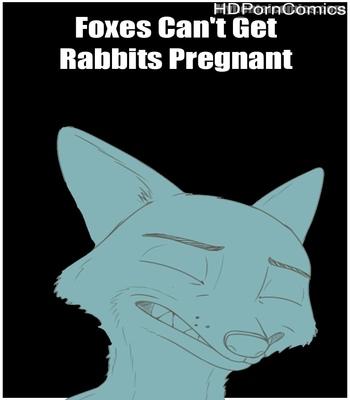Porn Comics - Foxes Can't Get Rabbits Pregnant
