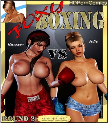 Porn Comics - Foxy Boxing 1 – Blossom Vs Julie – Round 2
