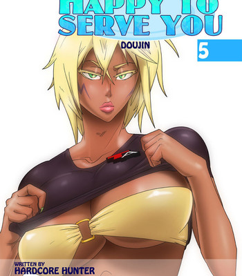 Porn Comics - Happy To Serve You 5