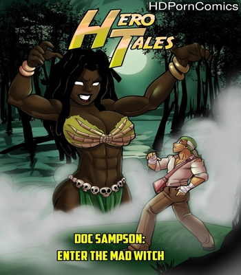 Porn Comics - Hero Tales 2 – Enter The Mad Witch