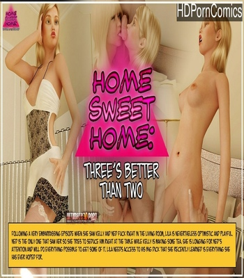 Porn Comics - Home Sweet Home 2 – Three's Better Than Two