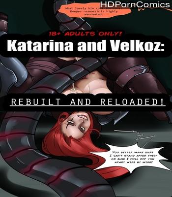 Porn Comics - Katarina And Velkoz – Rebuilt And Reloaded