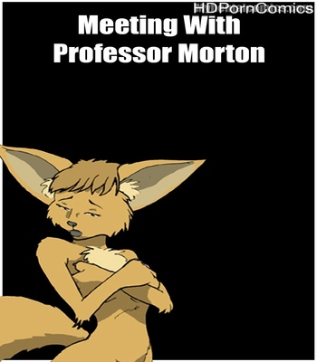 Porn Comics - Meeting With Professor Morton