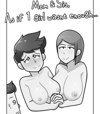 Porn Comics - Mom And Sis, As If 1 Girl Wasn't Enough