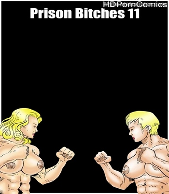 Porn Comics - Prison Bitches 11